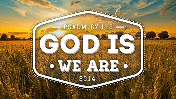 God Is. We Are.