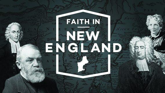 Faith In New England